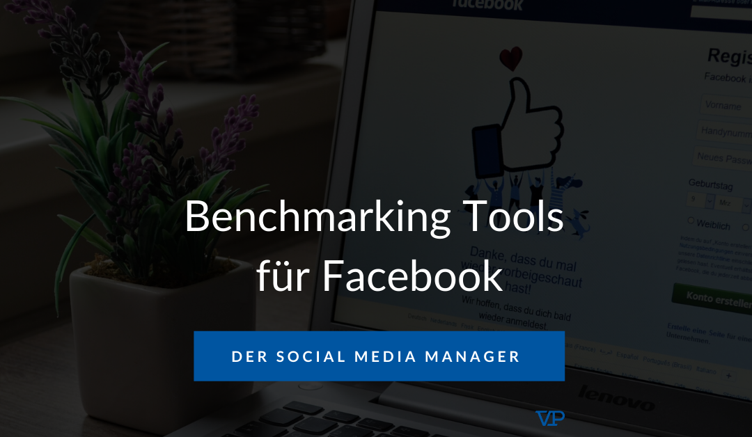 Benchmarking Tools für Facebook