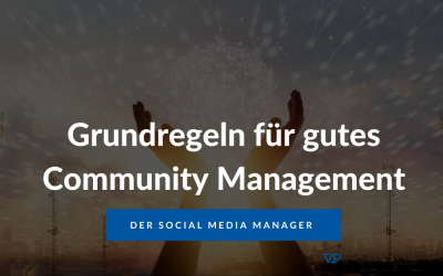 Grundregeln für gutes Community Management