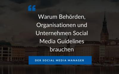 Warum Unternehmen und Behörden Social Media Guidelines brauchen