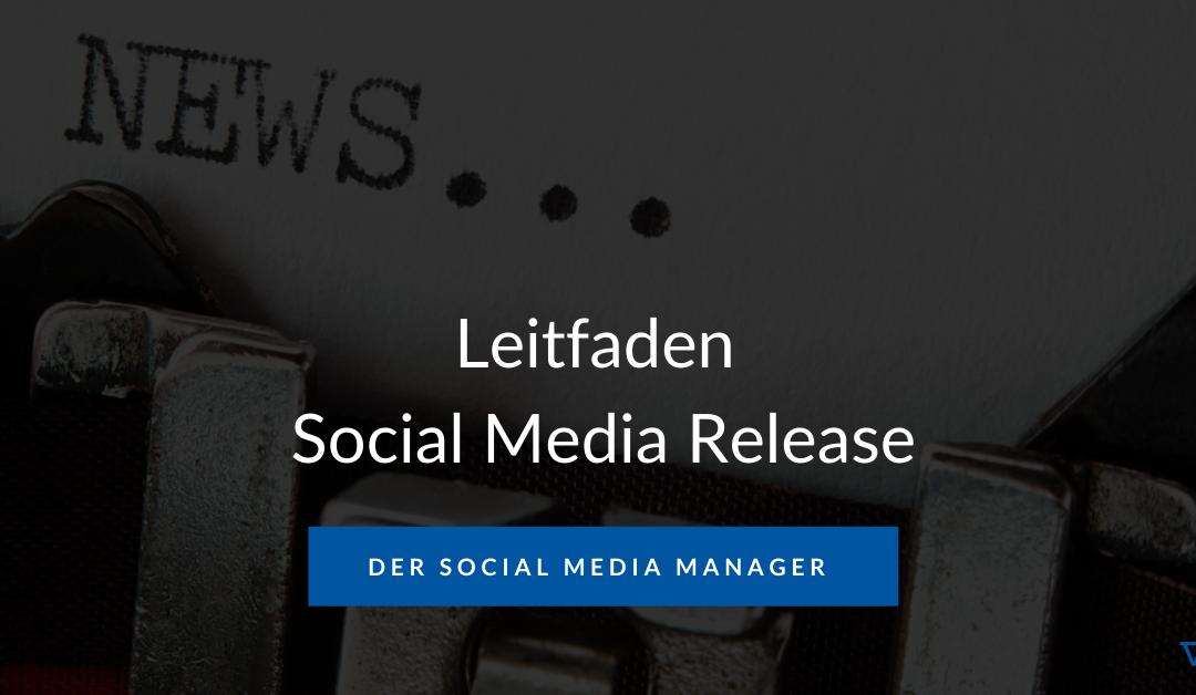 Leitfaden für den Social Media Release
