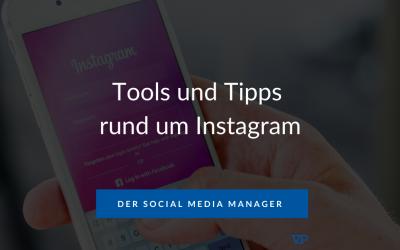 Tools und Tipps rund um Instagram