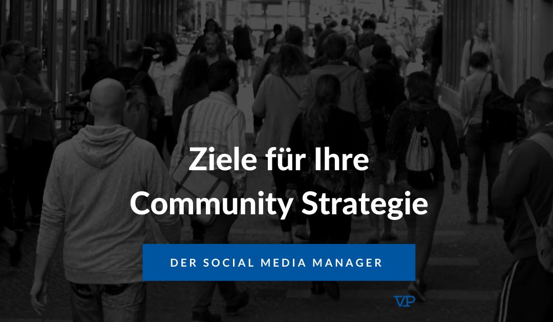 Ziele für Ihre Community Strategie