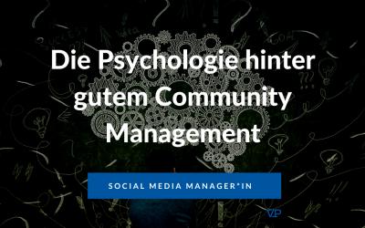 Die Psychologie hinter gutem Community Management